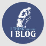 I Think, Therefore I Blog Classic Round Sticker