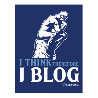 I Think, Therefore I Blog Postcard