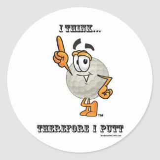 I Think...  Therefore I Putt Classic Round Sticker