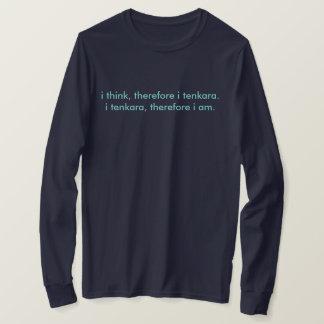 i think, therefore i tenkara long sleeve t T-Shirt