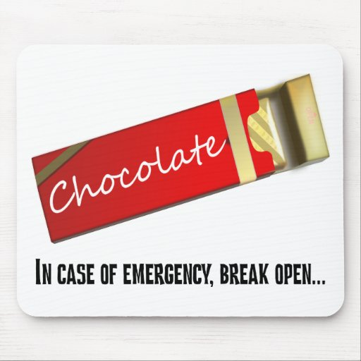I think this qualifies as a chocolate emergency mousepads