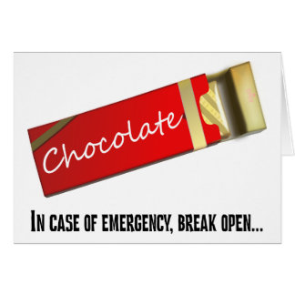 I think this qualifies as a chocolate emergency stationery note card
