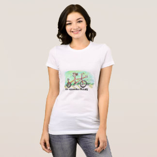 I think we all are in some way... T-Shirt