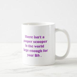 I think we need a bigger pooper scooper coffee mugs