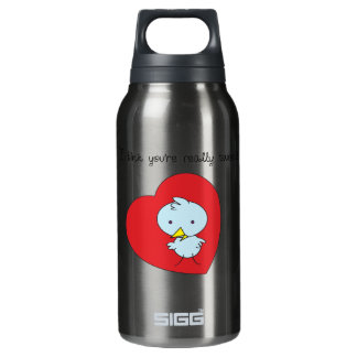 I Think You're Sweet Liberty 10 Oz Insulated SIGG Thermos Water Bottle