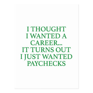 I Thought I Wanted A Career... Postcard