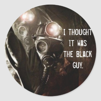 I thought it was the black guy. classic round sticker