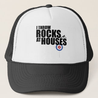 I throw rocks at houses curling trucker hat