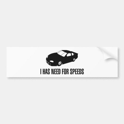 I tiene necesidad de la velocidad etiqueta de parachoque