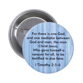 I Timothy 2:5-6 One God button