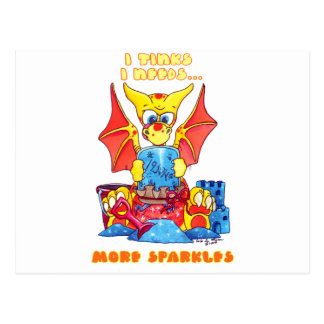I Tinks I needs more sparkles cute baby dragon Postcard