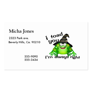 I Toad You I'm Always Right Double-Sided Standard Business Cards (Pack Of 100)