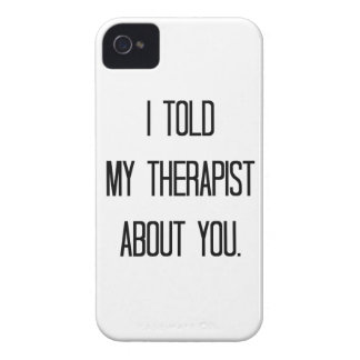 I told my therapist iPhone 4 Case-Mate case