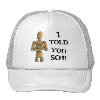 I told you so hats
