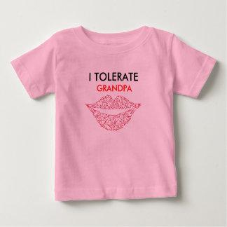 I TOLERATE, GRANDPA BABY T-Shirt