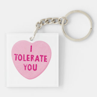 I Tolerate You Valentine's Day Heart Candy Double-Sided Square Acrylic Keychain