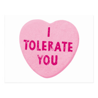 I Tolerate You Valentine's Day Heart Candy Postcard