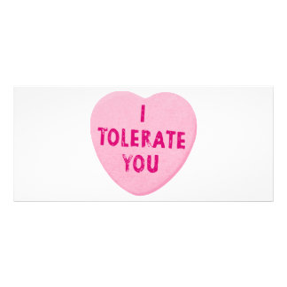 I Tolerate You Valentine's Day Heart Candy Rack Card