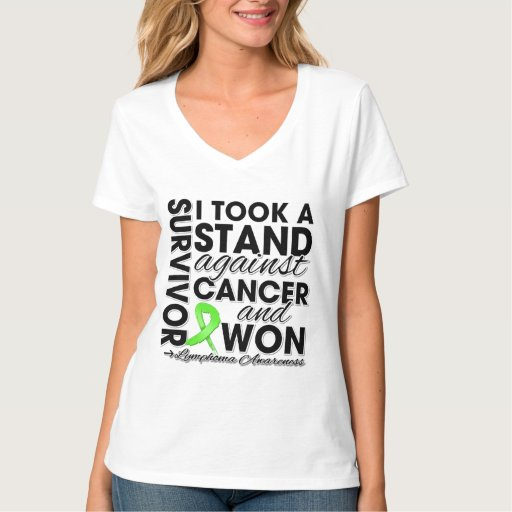 I Took a Stand Against Lymphoma Cancer and Won T Shirts