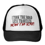 I took the road less traveled trucker hat