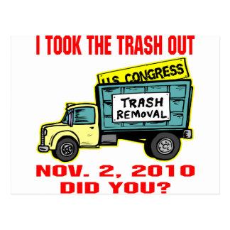 I Took The Trash Out Nov 2, 2010. Did You? Postcard