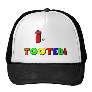 I..  Tooted! Trucker Hat