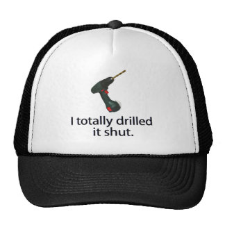 I Totally Drilled It Shut Mesh Hats