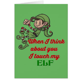 I Touch My Elf Christmas Humor Note Card