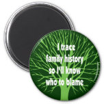 I Trace Family History 2 Inch Round Magnet