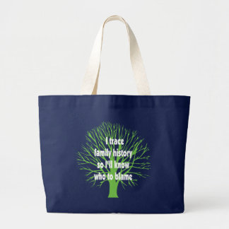 I Trace Family History Large Tote Bag