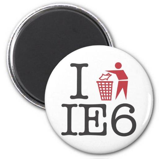 I trash IE6 Fridge Magnet