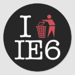 I trash IE6 Round Sticker