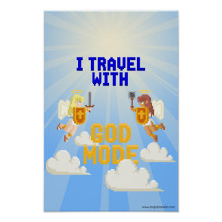 I Travel With God Mode Poster