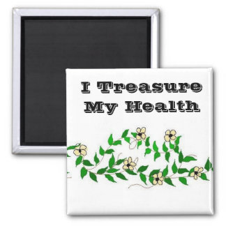 I Treasure My Health - magnet