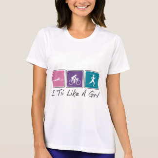 i tri like a girl (Triathlete) Shirt