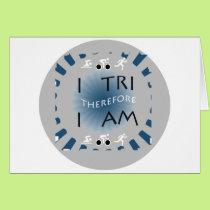 I Tri Therefore I am Triathlon Card