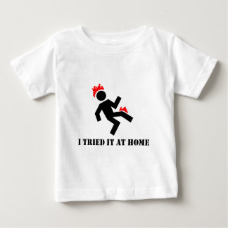 I tried it at home baby T-Shirt