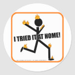 I tried it at home! stickers