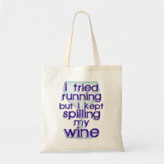 I Tried Running, But I Kept Spilling My Wine Bags
