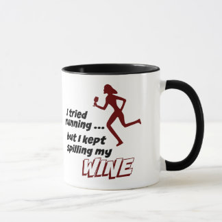 I Tried Running, But I Kept Spilling My Wine Mug