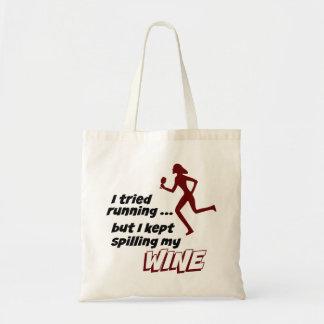 I Tried Running, But I Kept Spilling My Wine Tote Bag