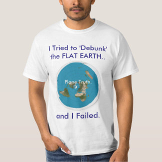 I Tried to 'Debunk' the FLAT EARTH.. and I Failed T-Shirt