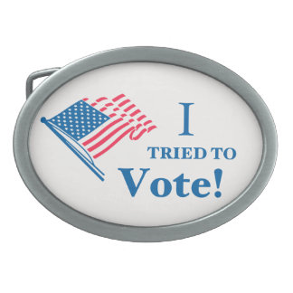I tried To Vote! Oval Belt Buckle