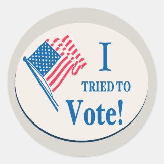 I tried To Vote! Classic Round Sticker