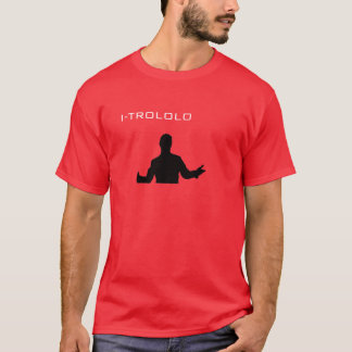 I-trololo T-Shirt