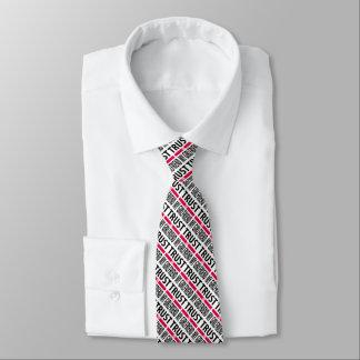 I trust in my girlfriend neck tie