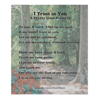 I Trust in You, A Prayer from Psalm 25 -- revised Poster