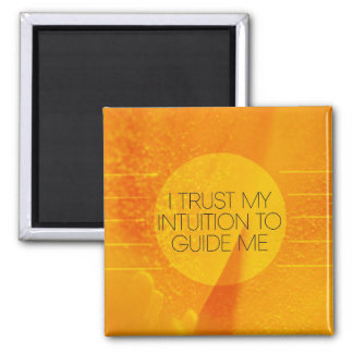 I Trust My Intuition Magnet
