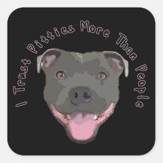 I Trust Pitties Square Sticker