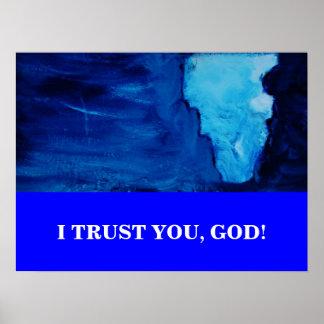 I TRUST YOU, GOD POSTER